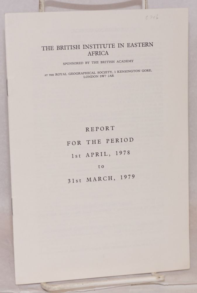 Report for the period 1st April, 1978 to 31st March, 1979. The British Institute in Eastern Africa.