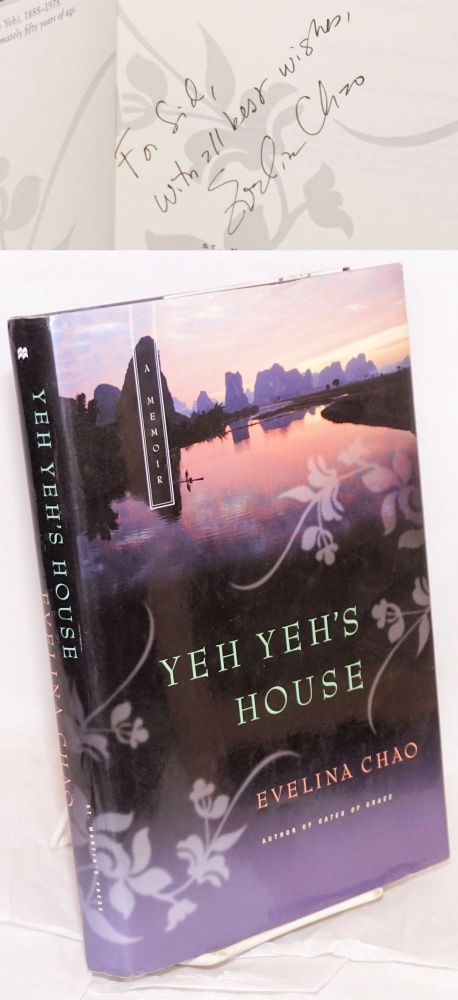 Yeh Yeh's house. Evelina Chao.