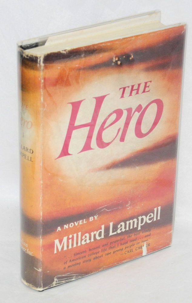 The hero; a novel. Millard Lampell.