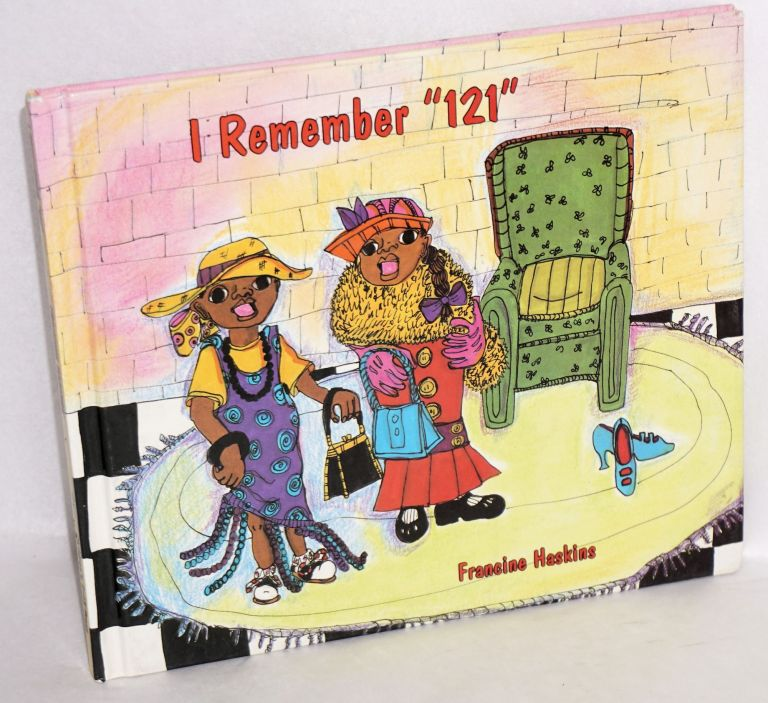 "I remember ""121"" Francine Haskins."