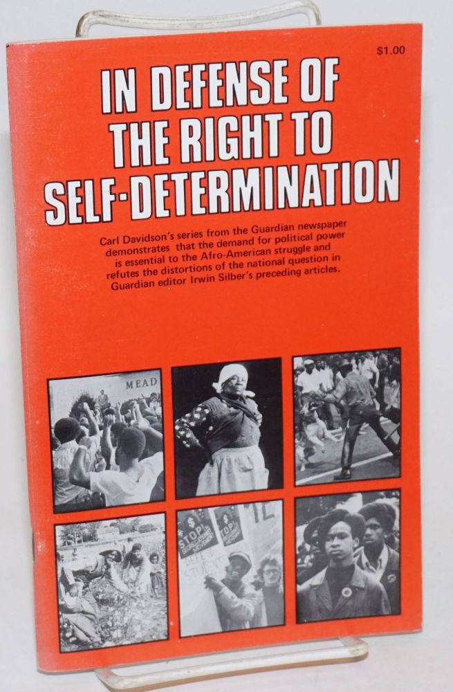 In defense of the right to self-determination. Carl Davidson.