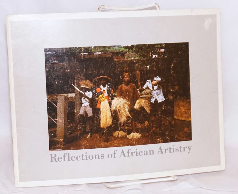 Reflections of African artistry; an exhibition. John Nunley, curators Hans Schaal.