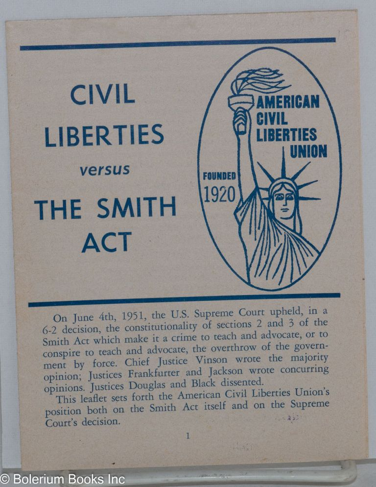 Civil liberties versus the Smith Act. American Civil Liberties Union.