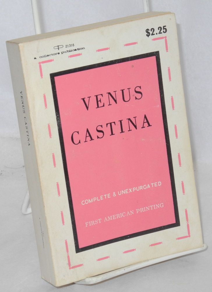 Venus Castina; famous female impersonators celestial and human with illustrations by Alexander King. C. J. Bulliet.