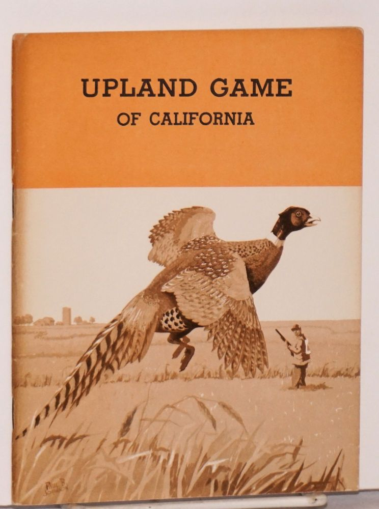 Upland Game of California. Donald D. McLean.