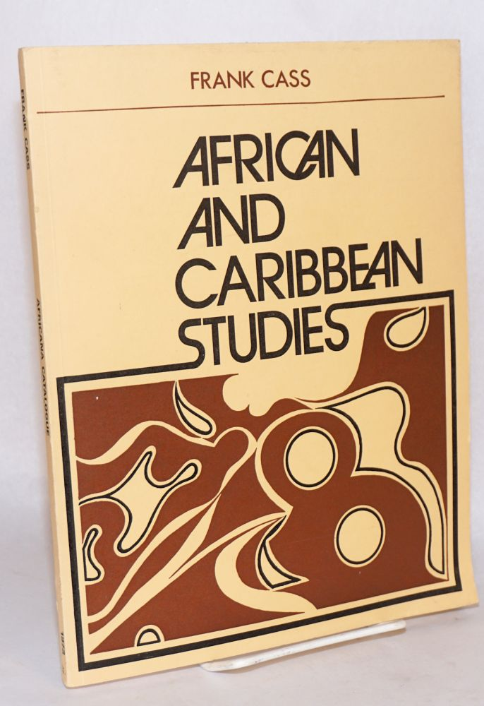 Frank Cass and Company, Ltd: African and Caribbean Studies catalogue