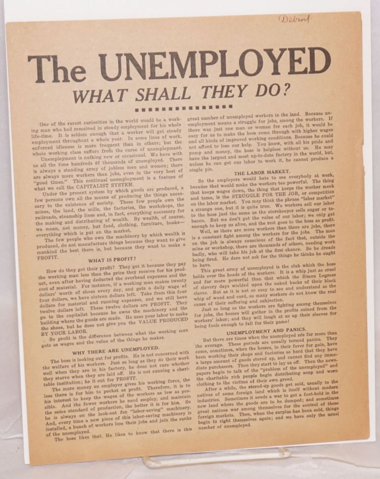 The unemployed, what shall they do? Industrial Workers of the World.