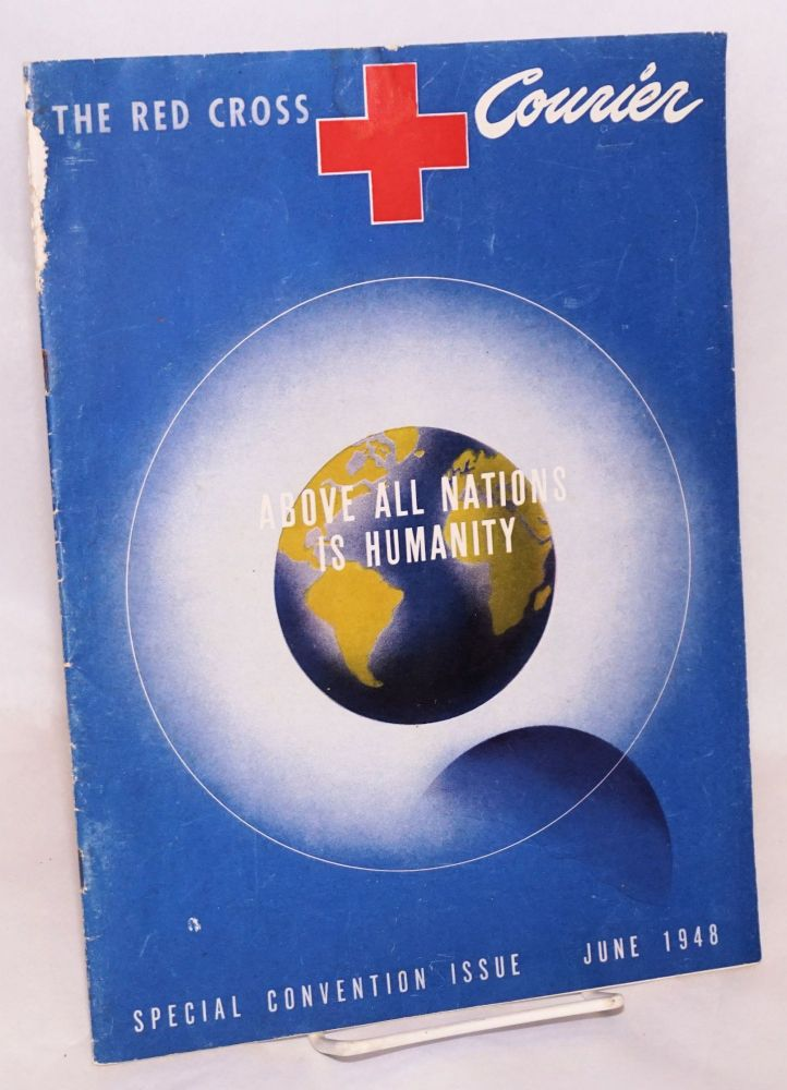 The Red Cross courier;; official publication of the American Red Cross; volume xxvii, number 12, June 1948