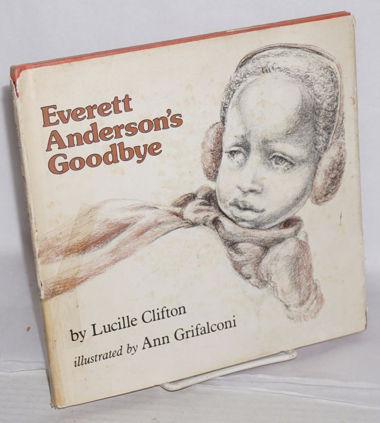 Everett Anderson's goodbye; illustrations by Ann Grifalconi. Lucille Clifton.