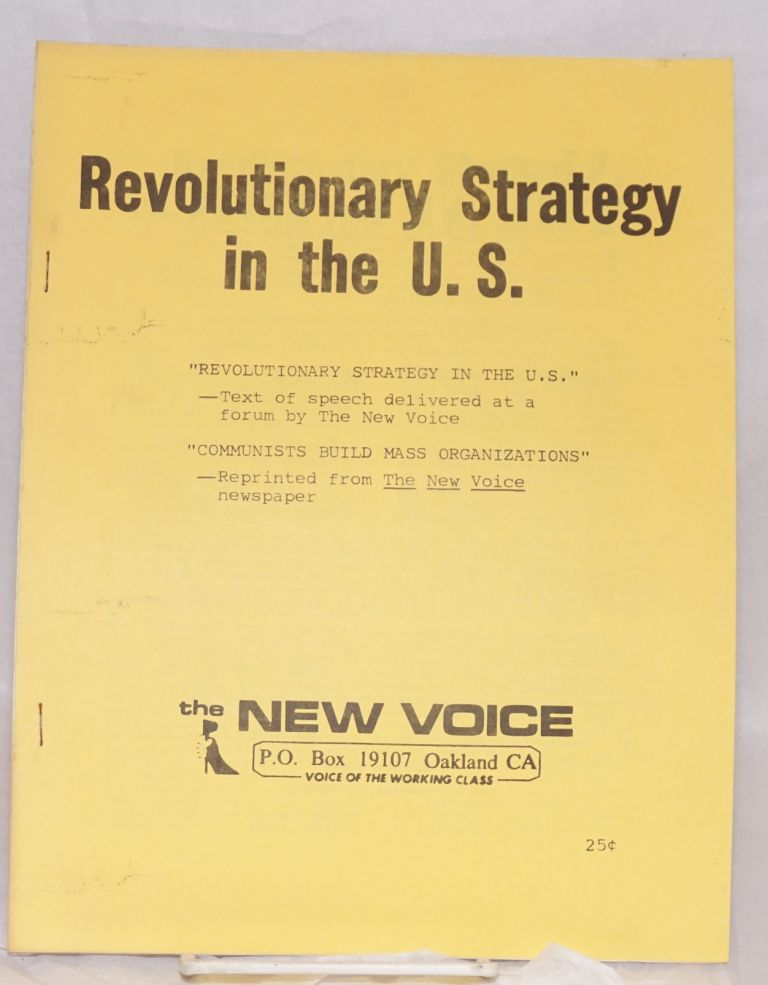 Revolutionary strategy in the U.S. New Voice.