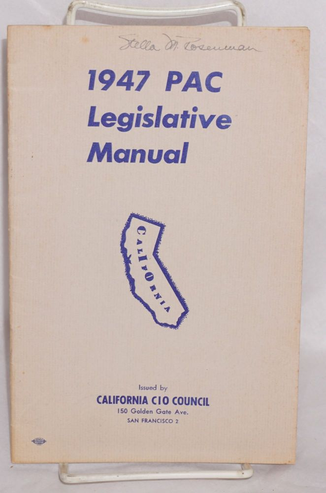 1947 PAC legislative manual. California CIO Council.