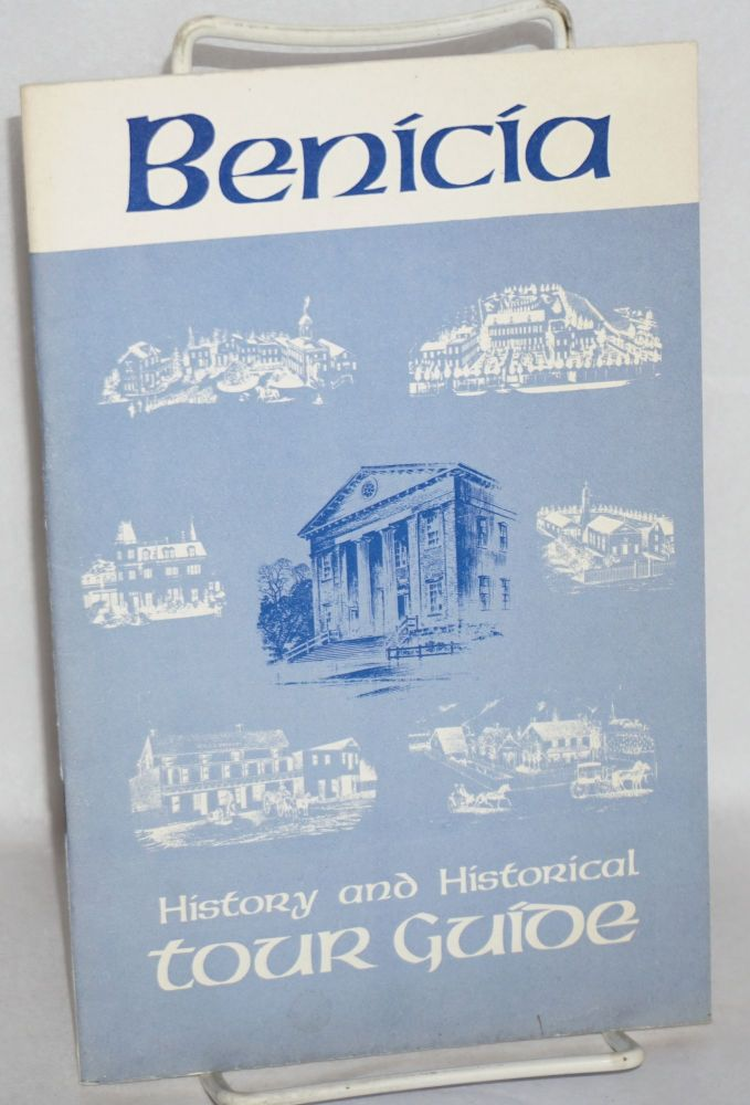 Benicia; history and historical tour guide. Benicia Chamber of Commerce.
