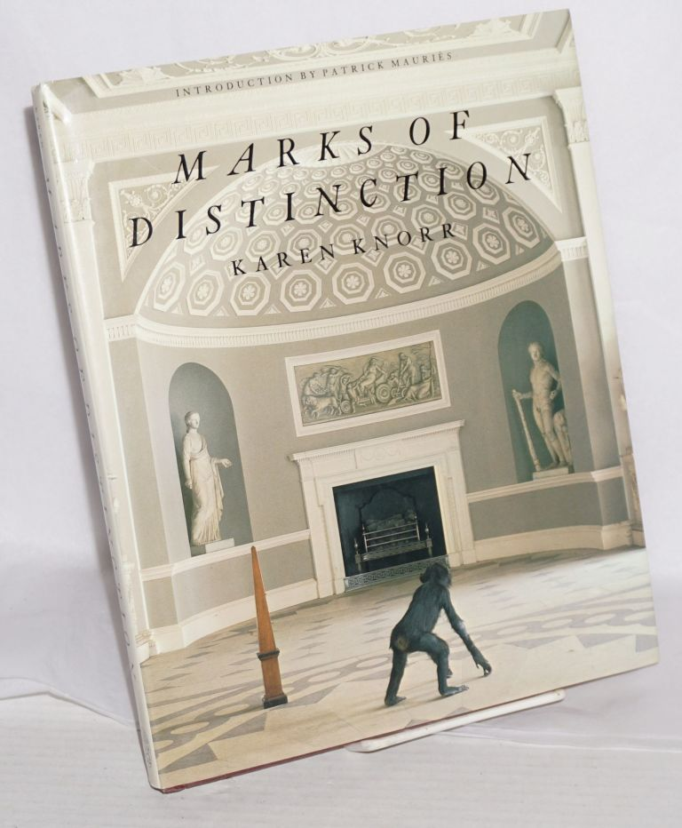 Marks of distinction with an introduction by Patrick Mauriès. Karen Knorr.