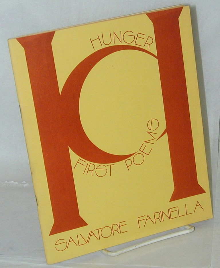 Road Apple Review; vol. iv, no. 3, Hunger: first poems A special issue, Fall 1972. Salvatore Farinella, Brian Salchert.