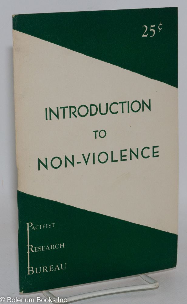 Introduction to non-violence. Theodore Paullin.