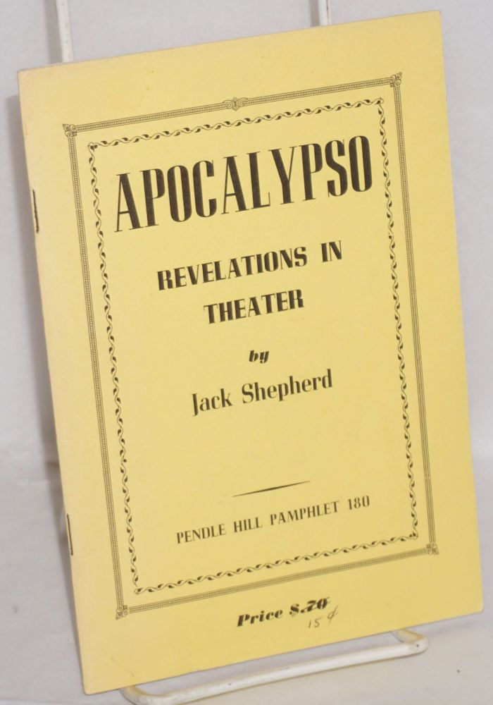 Apocalypso, revelations in theater. Jack Shepherd.