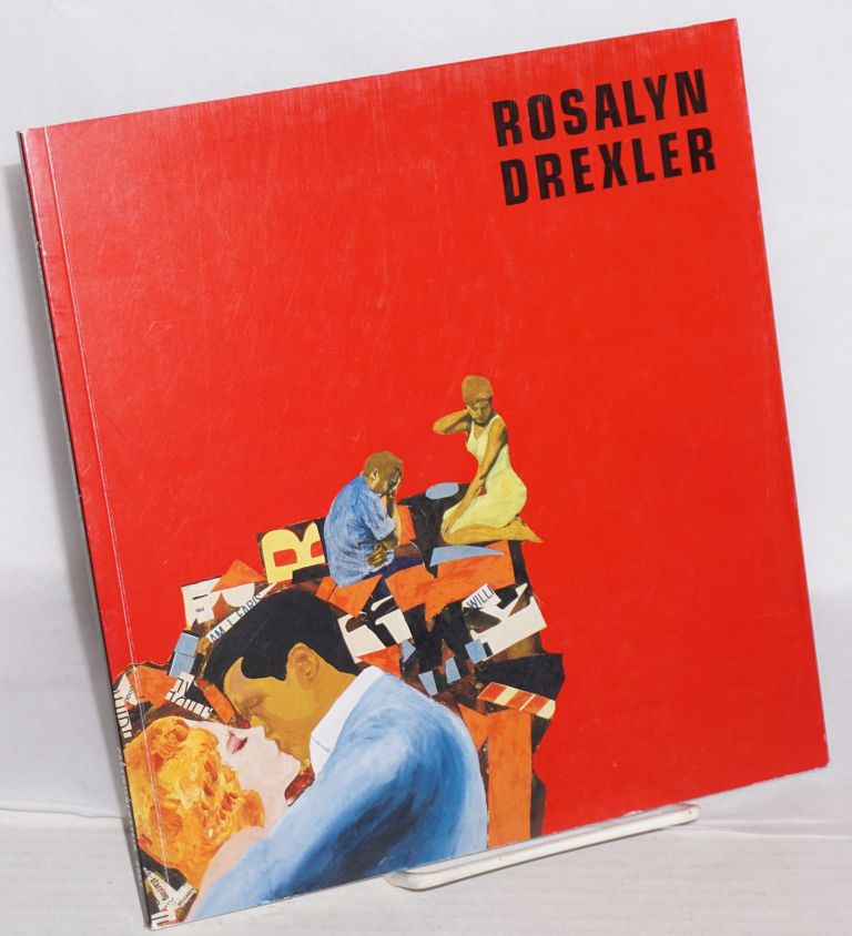 Rosalyn Drexler;; I am the beautiful stranger; paintings from the '60s, March 16 - April 21, 2007. Rosalyn Drexler.