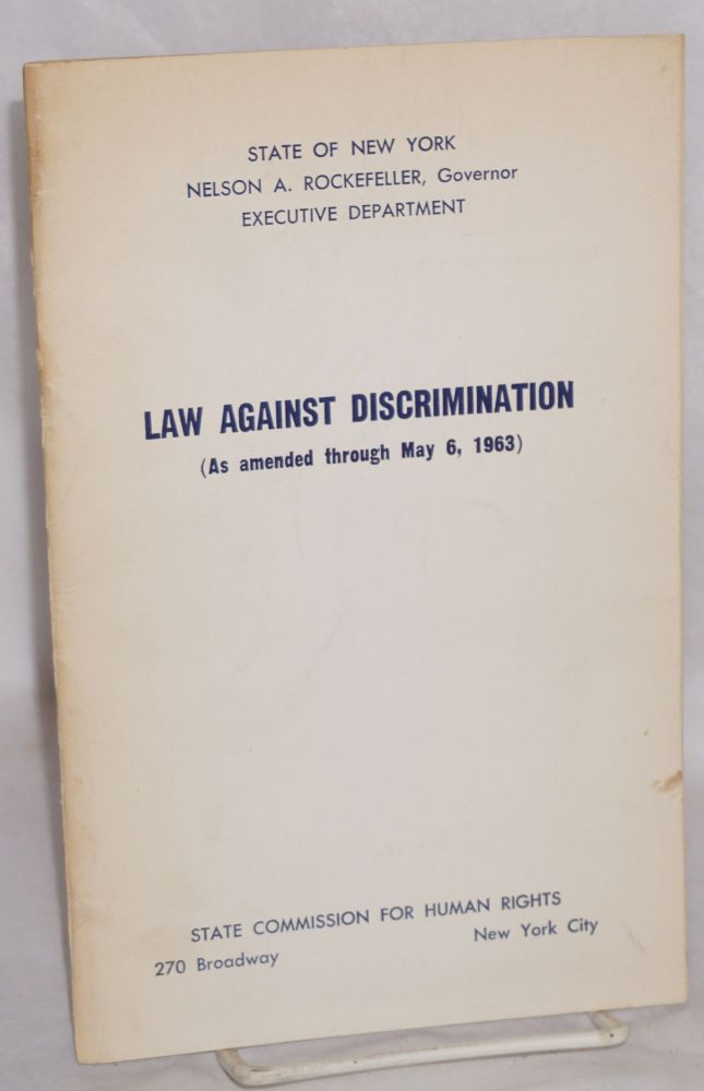 Law against discrimination (as amended through May 6, 1963)