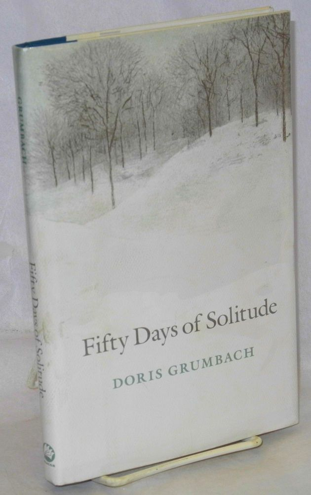 Fifty days of solitude. Doris Grumbach.