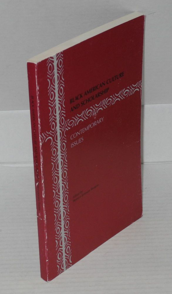 Black American culture and scholarship; contemporary issues. Bernice Johnson Reagon, ed.