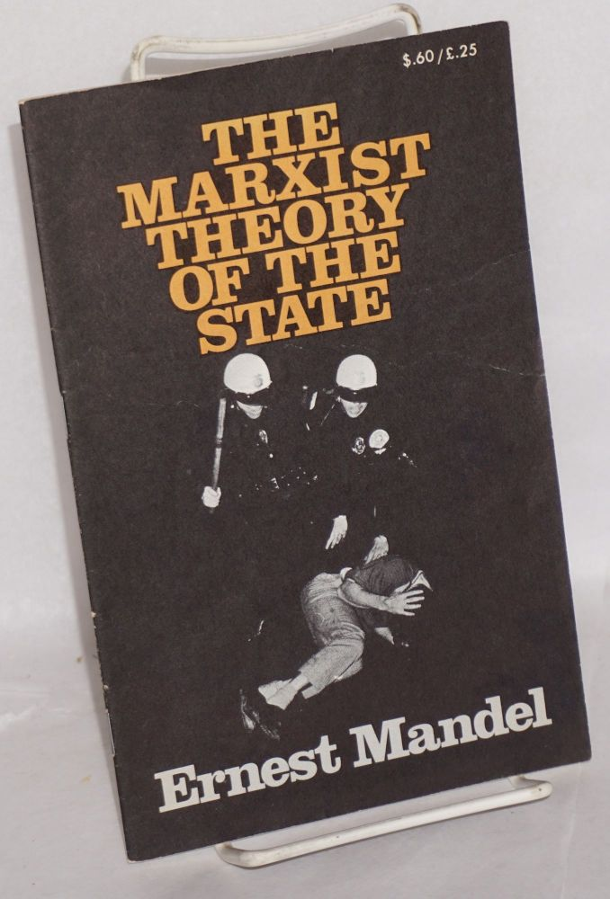 Marxist theory of the state. Ernest Mandel.