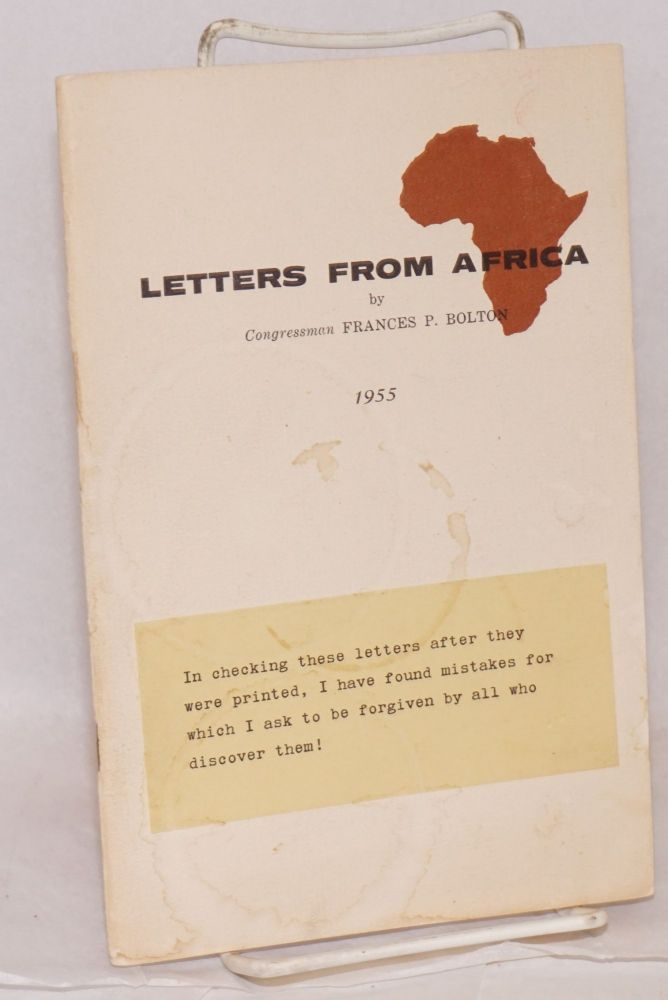 Letters from Africa. Congressman Frances P. Bolton.