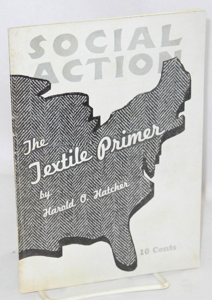 The textile primer. Harold O. Hatcher.