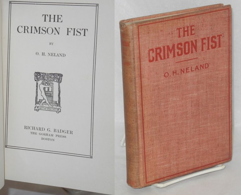 The crimson fist. O. H. Neland.
