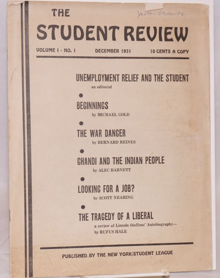 The student review. Vol. 1, no. 1, December 1931. New York Student League.