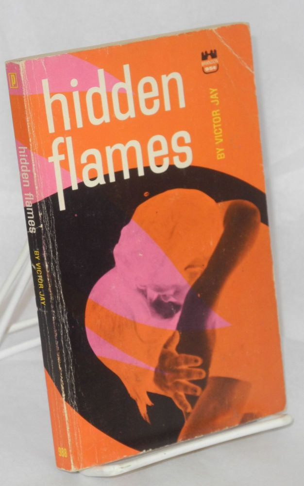 Hidden flames. Victor Jay, Victor J. Banis aka Don Holliday.
