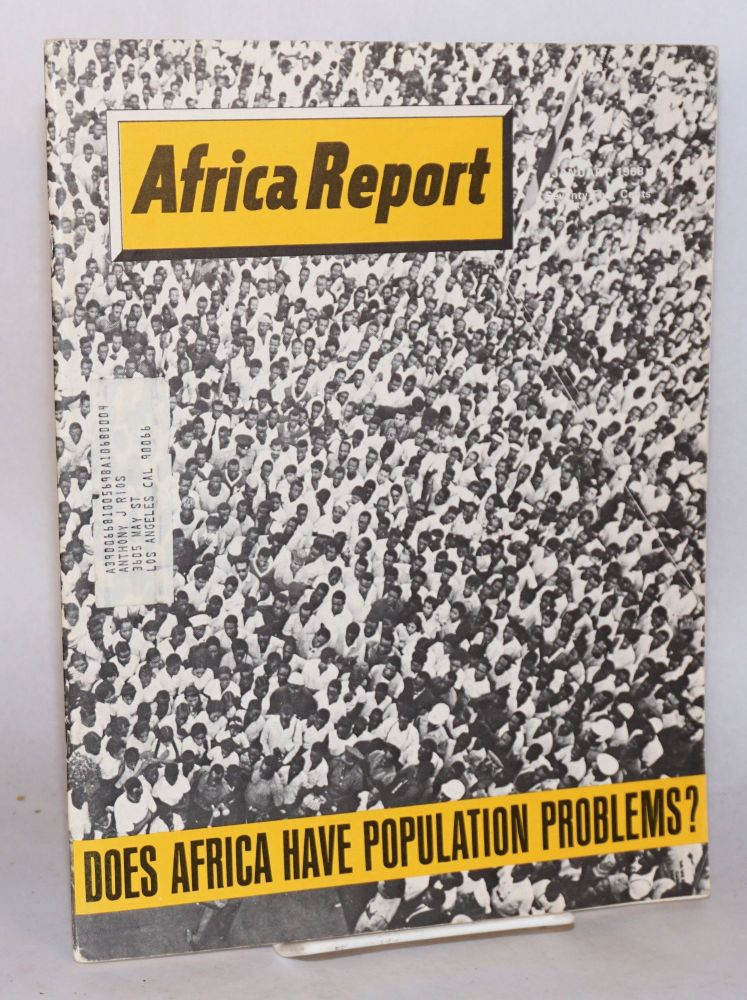 Africa report: vol. 13, no. 1, January 1968: Does Africa have population problems?
