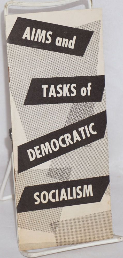 Aims and tasks of democratic socialism. USA Socialist Party.