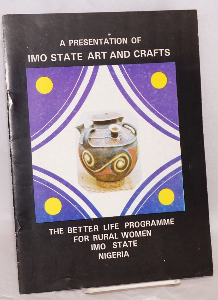 A presentation of Imo State art and crafts the better life programme for rural women, Imo State Nigeria