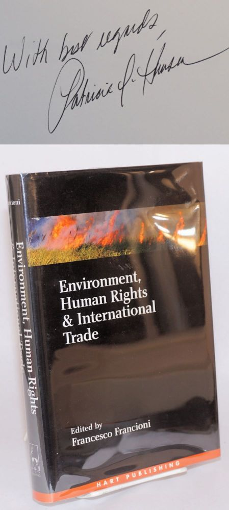 Environment, human rights, and international trade. ed. Francioni, Francesco.