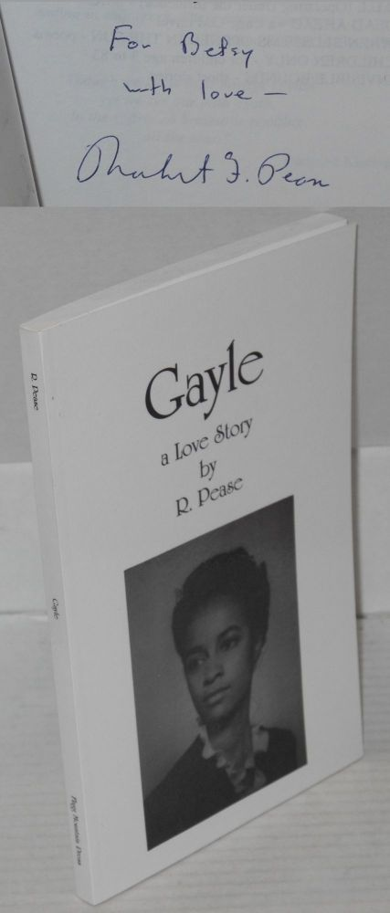 Gayle; a love story. R. Pease.