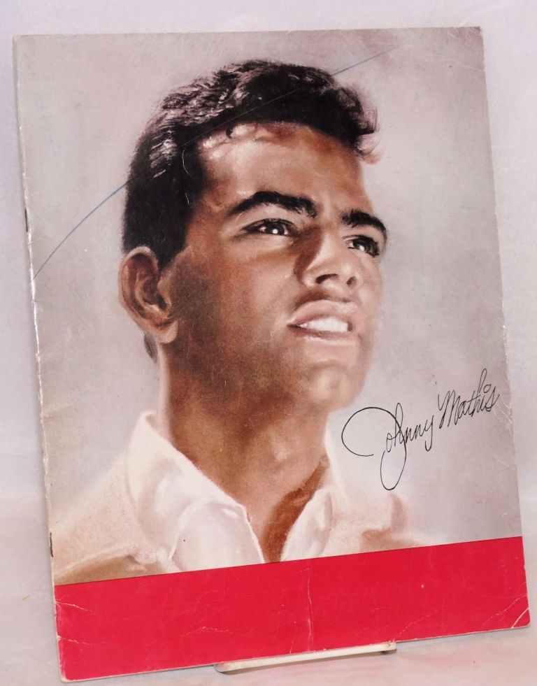 Program; an evening with Johnny Mathis. Johnny Mathis.