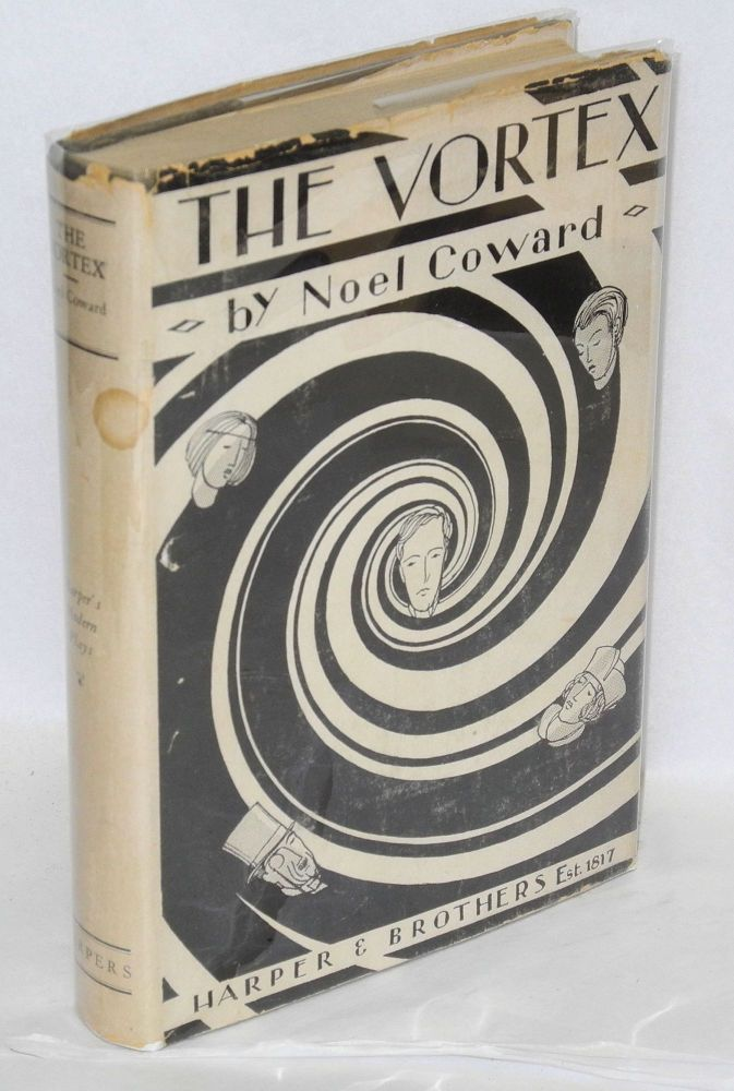 The Vortex; a play in three acts. Noël Coward.