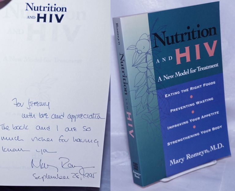 Nutrition and HIV; a new model for treatment. Mary Romeyn.