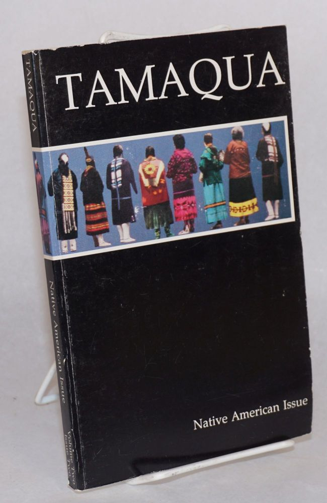 Tamaqua;; Winter/Spring 1991; volume two, number two; Native American issue