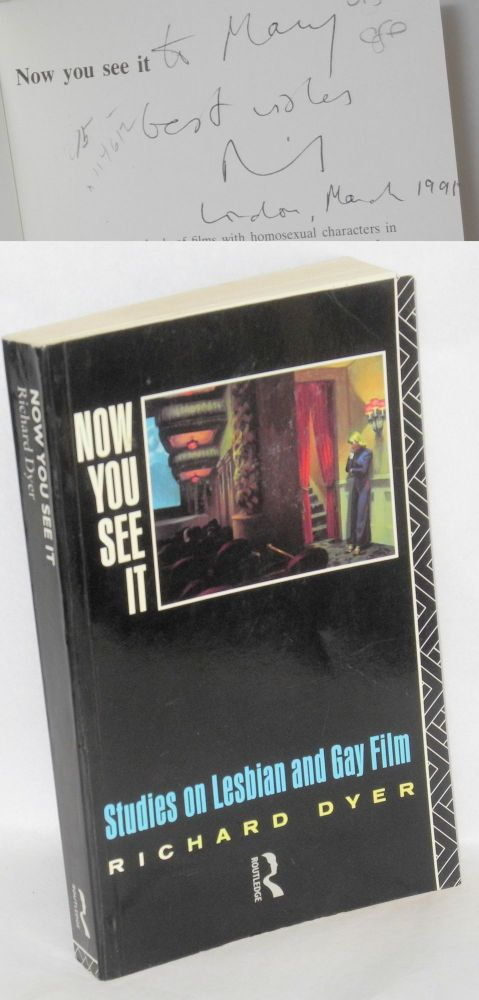 Now you see it; studies on lesbian and gay film. Richard Dyer, ed.