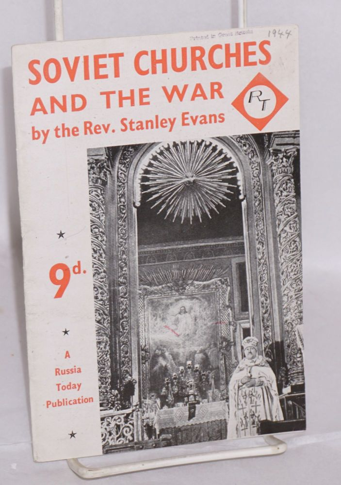 The Russian churches and the war. Stanley Evans.