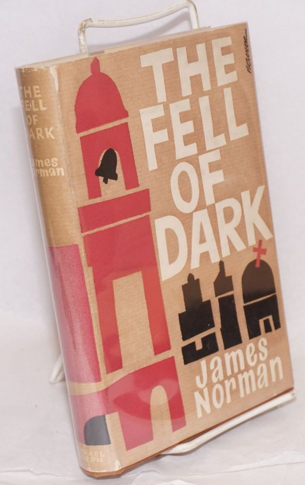 The fell of dark. James Norman.
