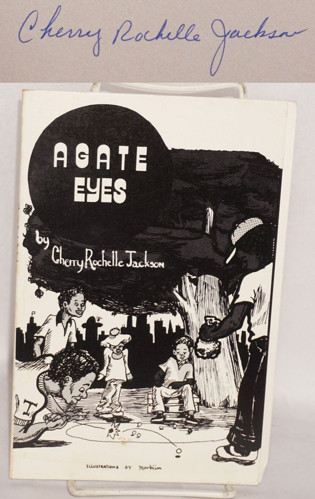 Agate eyes; illustrations by Morbiim. Cherry Rochelle Jackson.