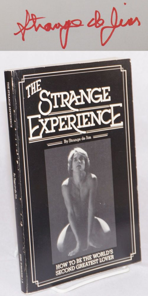 The Strange experience: how to become the world's second greatest lover. Strange de Jim, Stan Maletic.