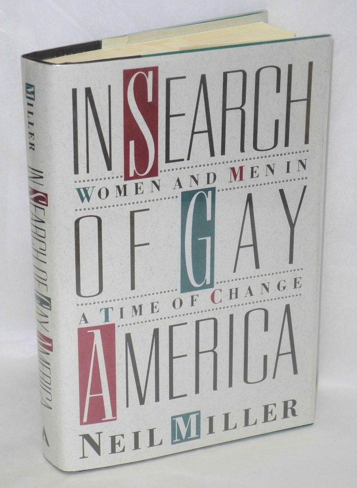 In search of gay America; women and men in a time of change. Neil Miller.