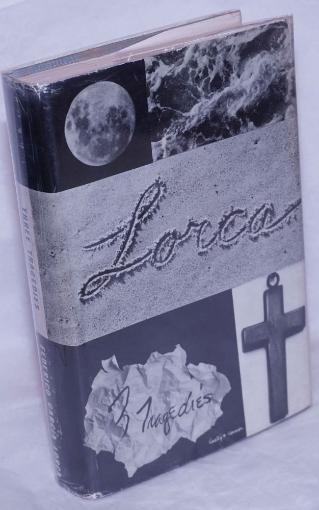 III tragedies of Federico Garcia Lorca; Blood wedding, Yerma, Bernarda Alba, in the authorized translations of James Graham-Luján and Richard L. O'Connell, with an introduction by the poet's brother Francisco. Federico García Lorca.