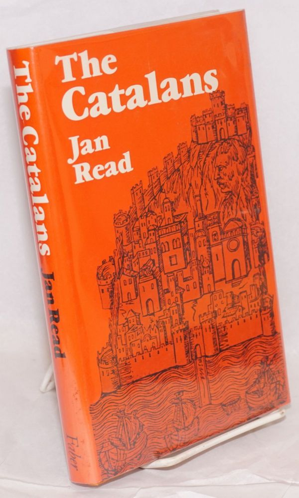 The Catalans. Jan Read.