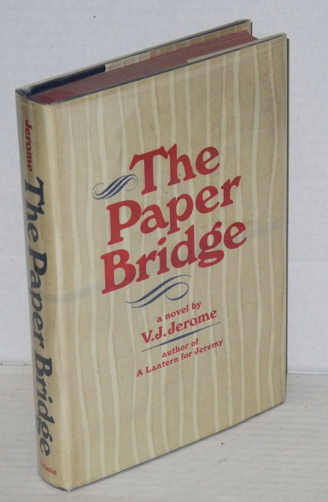 The paper bridge, a novel. Victor Jeremy Jerome.