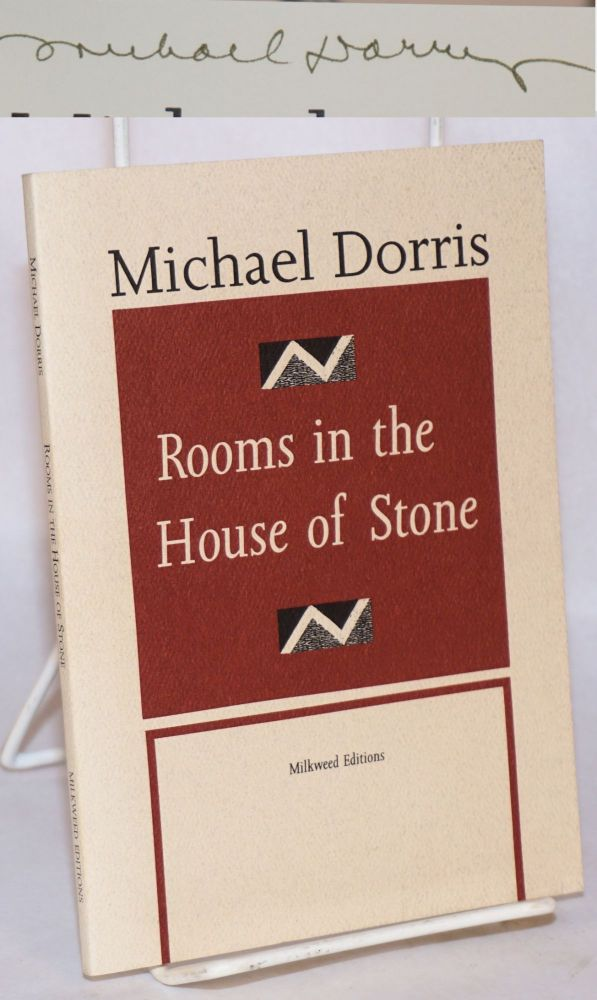Rooms in the House of Stone [signed]. Michael Dorris.