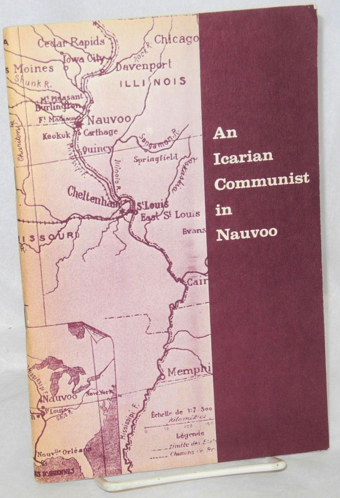 An Icarian communist in Nauvoo: commentary by Emile Vallet. With an introduction and notes by H. Roger Grant. Emile Vallet.